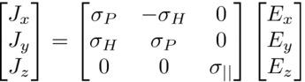 $\displaystyle \begin{bmatrix}J_x\\ J_y\\ J_z\end{bmatrix} =  \begin{bmatrix} ... ...\sigma_{\vert\vert} \end{bmatrix} \begin{bmatrix}E_x\\ E_y\\ E_z\end{bmatrix}$